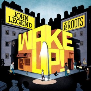 john-legend-roots-wake-up